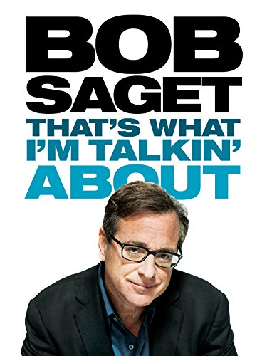 Bob Saget: That\'s What I\'m Talkin\' About [OV]