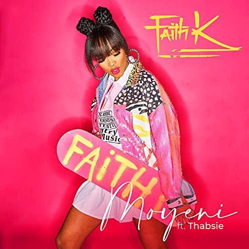 Faith K feat. Thabsie