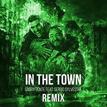 In The Town (Remix)