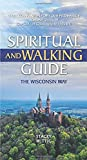 Spiritual and Walking Guide: The Wisconsin Way