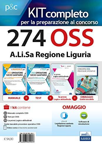 Kit concorso 274 OSS A.Li.Sa Regione Liguria. Manuali per la preparazione a tutte le prove di selezione. Con e-book. Con software di simulazione