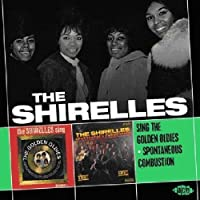 Sing The Golden Oldies / Spontaneous Combustion by The Shirelles (2010-04-26)