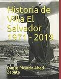 Historia de Villa El Salvador 1971 - 2019
