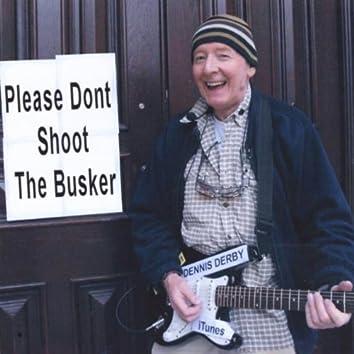 Please Don't Shoot the Busker - Single