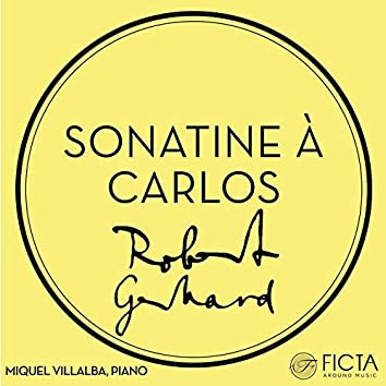 Sonatine à Carlos (1914)