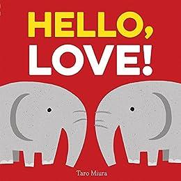[Taro Miura]のHello, Love! (English Edition)