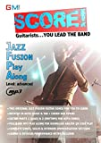 Score - guitarists you lead the band: jazz fusion play along (Score Play Alongs Book 1) (English Edition)