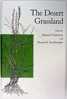 The Desert Grassland by McClaran, Mitchel P., Van Devender, Thomas R. (1995) Hardcover