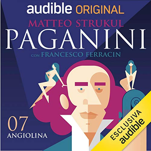 Angiolina Audiobook By Matteo Strukul, Francesco Ferracin cover art