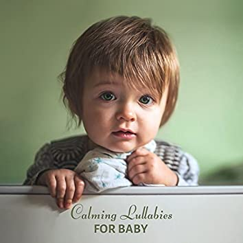 Calming Lullabies for Baby – Sleeping Melodies, Sounds for Baby, Calming Waves for Kids