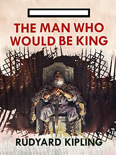 The Man Who Would be King Annotated block (English Edition)