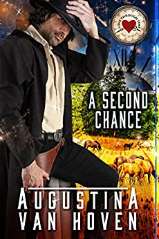 A Second Chance (Love Through Time Book 1) by [Augustina Van Hoven]
