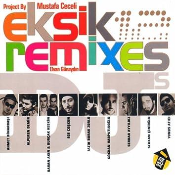 Eksik Remix (2011)