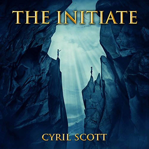 The Initiate                   By:                                                                                                                                 Cyril Scott                               Narrated by:                                                                                                                                 John Marino                      Length: 8 hrs and 51 mins     1 rating     Overall 5.0