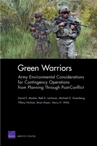 Green Warriors: Army Environmental Considerations for Contingency Operations from Planning Through P