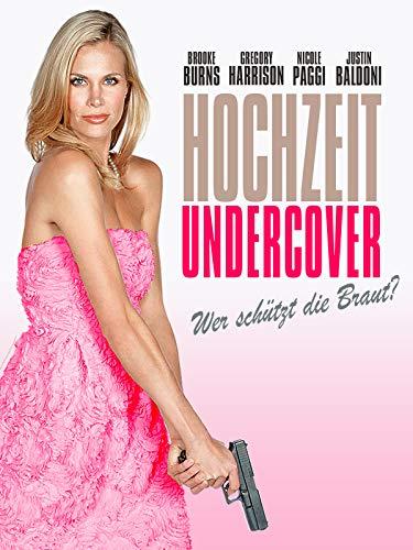 Hochzeit Undercover: Wer schützt die Braut?