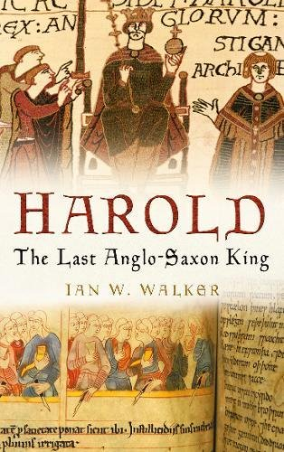 Harold: The Last Anglo-Saxon King