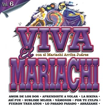 Viva El Mariachi Vol. 6
