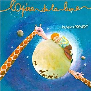 Couverture de L'Opéra de la Lune / L'Opéra des Girafes