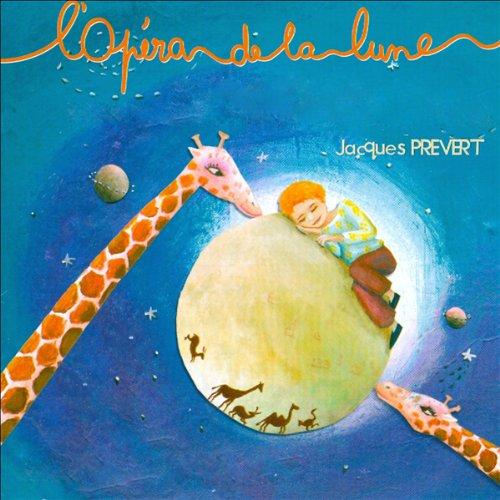 L'Opéra de la Lune / L'Opéra des Girafes Titelbild