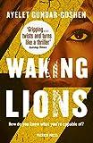 Waking Lions (English Edition)