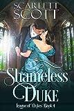 Shameless Duke (League of Dukes Book 4)