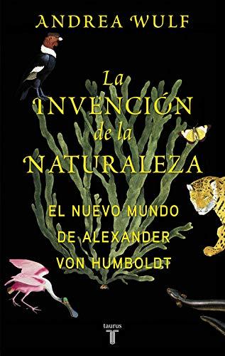 La invención de la naturaleza: El Nuevo Mundo de Alexander
