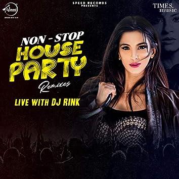 Non-Stop House Party Remixes (Live)