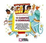 10 cuentos, 10 sonrisas (Antologa de cuentos cortos)