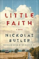 Little Faith: A Novel