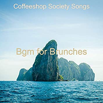 Bgm for Brunches