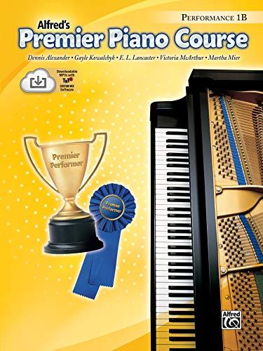 Premier Piano Course Performance, Bk 1b: Book & CD [With CD] (Alfred's Premier Piano Course)