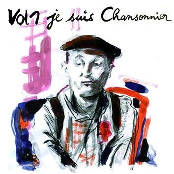 """Bourvil, Vol. 1: """"Je suis chansonnier"""""""