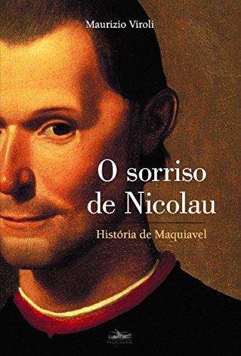 O sorriso de Nicolau: história de Maquiavel