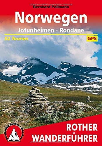 Download Rother Wanderführer / Norwegen: Jotunheimen - Rondane. 52 Touren. Mit GPS-Tracks 