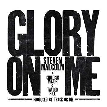 Glory On Me