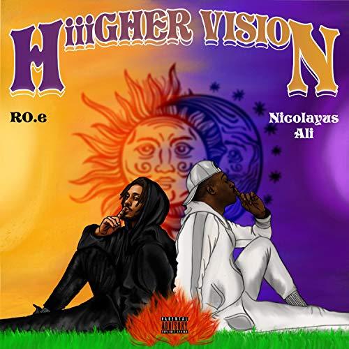 Hiiigher Vision (feat. Nicolayus Ali) [Explicit]