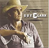Songtexte von Guy Clark - The Essential Guy Clark