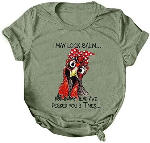 T Shirts with Funny Sayings for Women Girls I May Look Calm BUT in My Head I ve PECKED You 3 product image