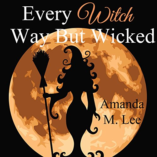 Every Witch Way but Wicked cover art