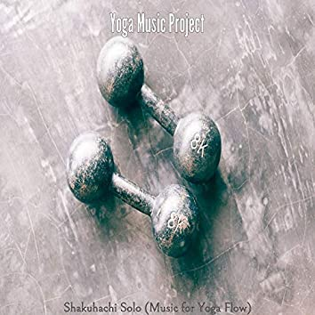 Shakuhachi Solo (Music for Yoga Flow)