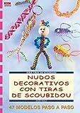 Serie Scoubidou nº 4.NUDOS DECORATIVOS CON TIRAS SCOUBIDOU (Cp - Serie Scoubidou (drac)
