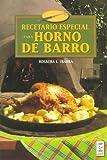 Recetario especial para horno de barro/ Special Recipes for Clay Ovens