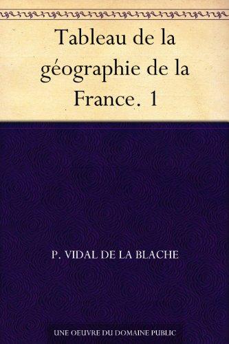 Couverture du livre Tableau de la géographie de la France. 1