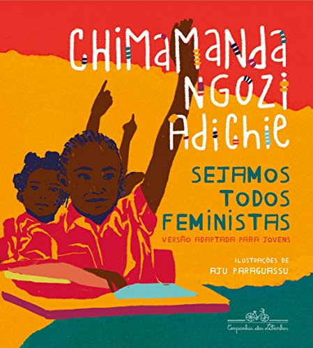 Sejamos todos feministas (edição de luxo ilustrada)