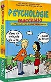Psychologie macchiato: Cartoonkurs für Schüler und Studenten (Pearson Studium - Scientific Tools)