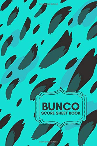 Bunco Score Sheet Book: Bunco Score Sheets, Bunco Scorebook, Bunco Score Pads, Scorekeeping Book, Scorecards, Record Scorekeeper Book Gifts for Fans, ... Thanksgiving, Vacation, with 110 Pages.