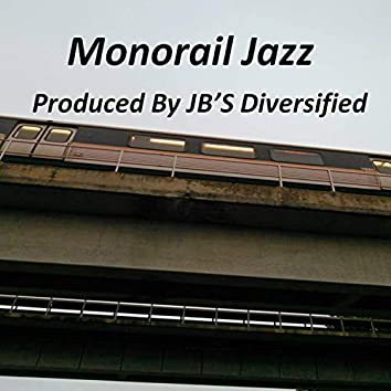 Monorail Jazz