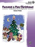 Famous & Fun Christmas, Book 4 (Early Intermediate): 15 Appealing Piano Arrangements