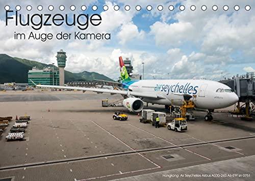 Flugzeuge im Auge der Kamera (Tischkalender 2022 DIN A5 quer)